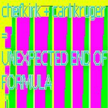 Chefkirk + Carl Kruger - Unexpected End Of Formula